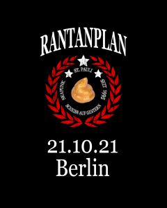 RANTANPLAN 'Drauf Geschissen Tour' 21.10.2021 Berlin