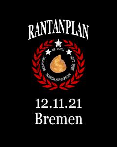 RANTANPLAN  'Drauf Geschissen Tour' 12.11.2021 Bremen