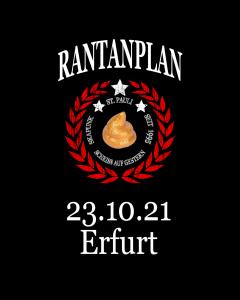 RANTANPLAN 'Drauf Geschissen Tour' 23.10.2021 Erfurt