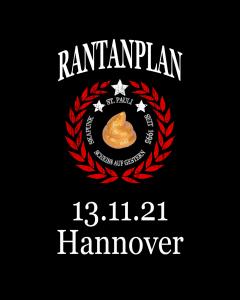 RANTANPLAN 'Drauf Geschissen Tour' 13.11.2021 Hannover
