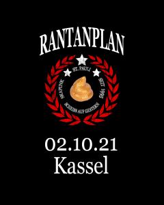 RANTANPLAN 'Drauf Geschissen Tour' 02.10.2021 Kassel