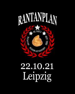 RANTANPLAN 'Drauf Geschissen Tour' 22.10.2021 Leipzig