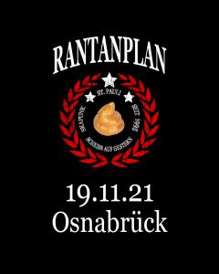 RANTANPLAN 'Drauf Geschissen Tour' 19.11.2021 Osnabrück