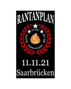 RANTANPLAN 'Drauf Geschissen Tour' 11.11.2021 Saarbrücken