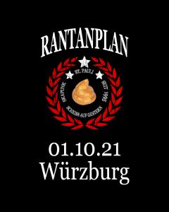 RANTANPLAN 'Drauf Geschissen Tour' 01.10.2021 Würzburg