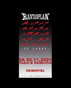 RANTANPLAN 'Heimspiel' 20.11.2021 Hamburg Ticket